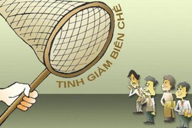 Hà Nội: Cắt giảm biên chế những người có trình độ, năng lực chuyên môn yếu kém