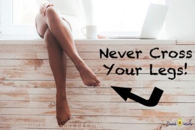 Vắt chéo chân – thói quen nguy hiểm cần bỏ 'ngay lập tức'