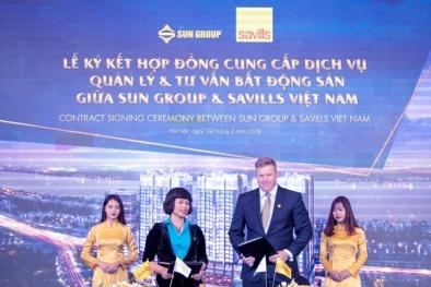Chủ đầu tư Sun Group và Savills Việt Nam chính thức ký kết hợp tác