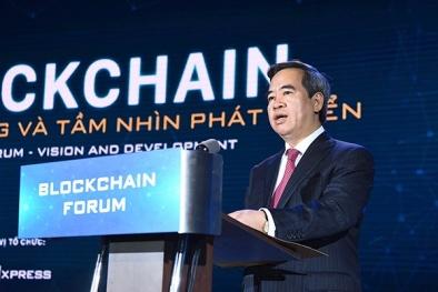 Việt Nam có cơ hội thành trung tâm ứng dụng Blockchain mới của thế giới