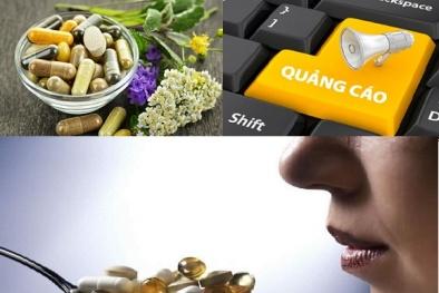 Hàng loạt doanh nghiệp quảng cáo thực phẩm chức năng như thuốc chữa bệnh, người dùng cần tỉnh táo