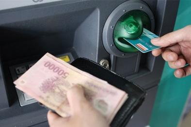 Bị Ngân hàng Nhà nước 'tuýt còi', 4 'ông lớn' chưa thể tăng phí ATM nội mạng