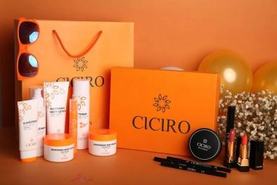 CICIRO – Thương hiệu mỹ phẩm quốc tế chinh phục phụ nữ Việt Nam
