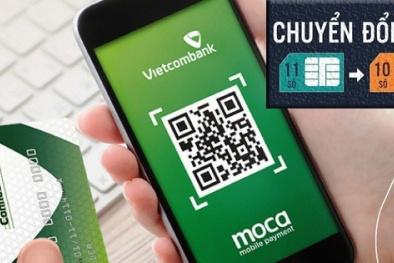 Vietcombank dừng dịch vụ với chủ tài khoản SIM 11 số từ hôm nay 15/11