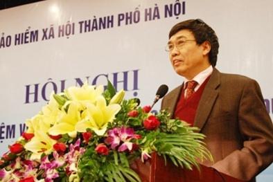 Nguyên TGĐ BHXH Việt Nam bị tạm giam: BHXH sẽ xử lý nghiêm tập thể, cá nhân theo pháp luật