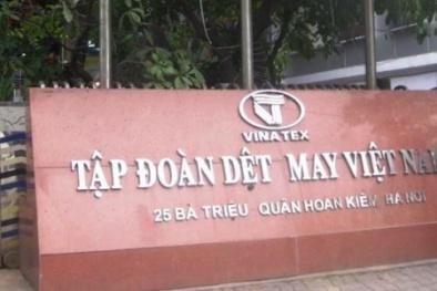 Vì sao VNTex của đại gia Nguyệt Hường thoái sạch vốn tại Tập đoàn Dệt may?