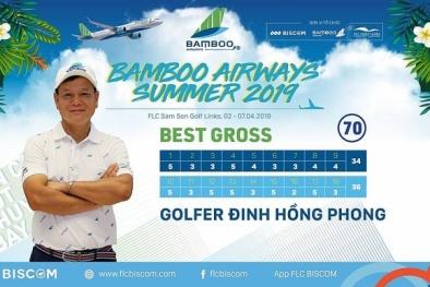 Golfer Đinh Hồng Phong đăng quang ngôi vô địch tại Bamboo Airways Summer 2019