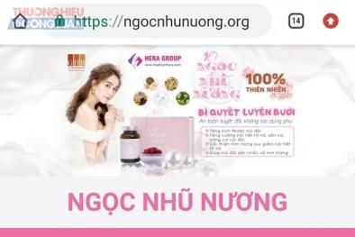 Thực phẩm bảo vệ sức khỏe Ngọc Nhũ Nương được quảng cáo như thuốc chữa bệnh?