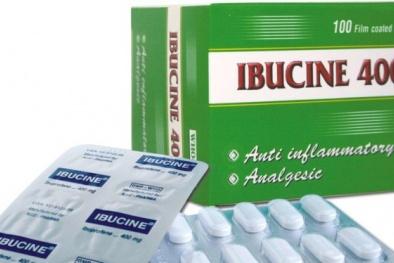 Thu hồi thuốc Ibucine 400 mg do không đảm bảo chất lượng