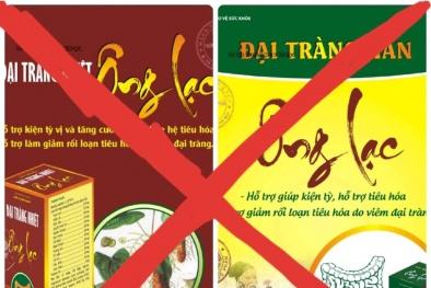 Sự dối trá kinh doanh TPCN Đại tràng Ông Lạc: Cục An toàn thực phẩm sẽ vào cuộc kiểm tra