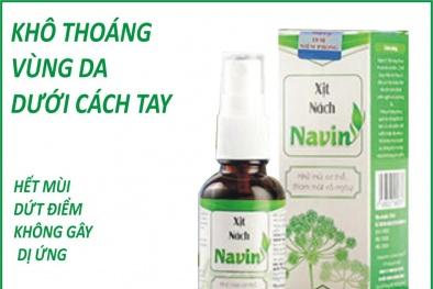 Thực hư mỹ phẩm xịt nách Navin 'bảo hành 3 năm' khả năng điều trị dứt điểm mùi cơ thể?