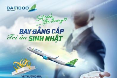 Bamboo Airways mở loạt ưu đãi lớn mừng tuổi mới: Vé đồng giá chỉ từ 18.000 đồng