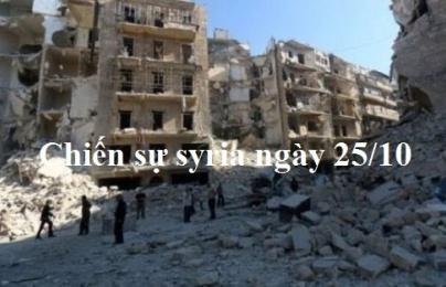 Chiến sự Syria mới nhất ngày 25/10: Quân đội Syria kiểm soát đơn vị phòng không Aleppo
